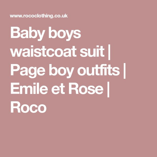 Baby boys waistcoat suit | Page boy outfits | Emile et Rose | Roco