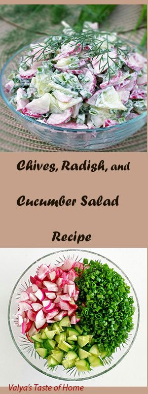Chives, Radish, and Cucumber Salad recipe http://valyastasteofhome.com/chives-radish-and-cucumber-salad-recipe