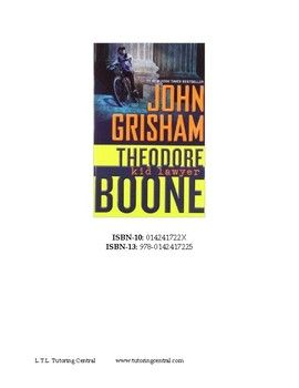 Theodore Boone - Kid Lawyer. Chapter questions for the John Grisham novel Theodore Boone Kid Lawyer. Separate questions for each chapter with suggested answers included for easy marking. There are bonus questions as well as some longer writing exercises to challenge students to look more deeply at the text.