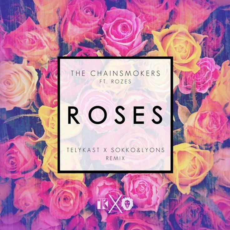 Lyric roses outkast lyrics : 42 best C H A I N S M O K E R S images on Pinterest | Music lyrics ...