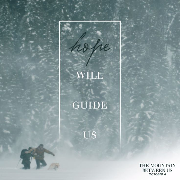 Driven by hope. See Kate Winslet and Idris Elba in The Mountain Between Us, in theaters October 6.