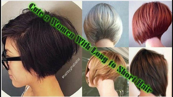 Cute a Women With Long to Short Hair - Extreme Haircut 2016 - Haircut Ma...