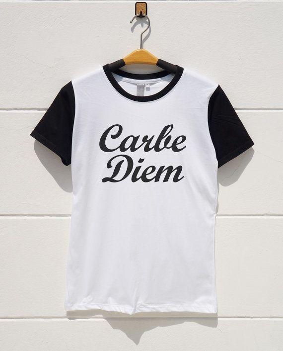 S M L XL  Carbe Diem Tshirts Funny Tshirts Quote by monopoko
