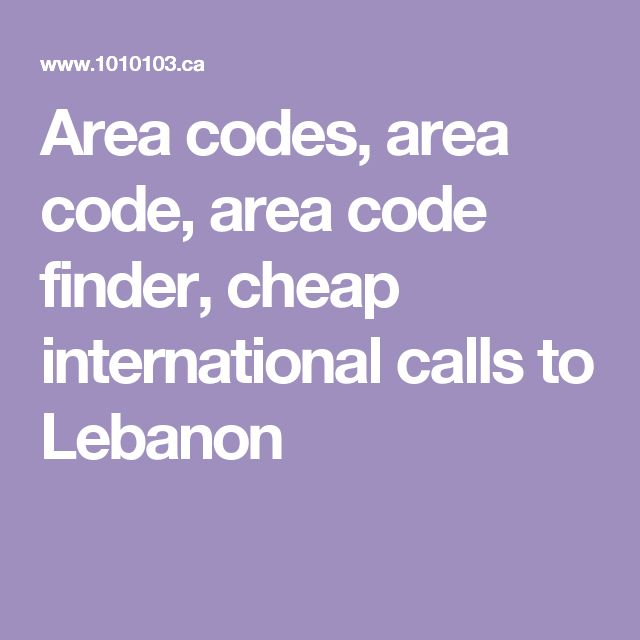Area codes, area code, area code finder, cheap international calls to Lebanon