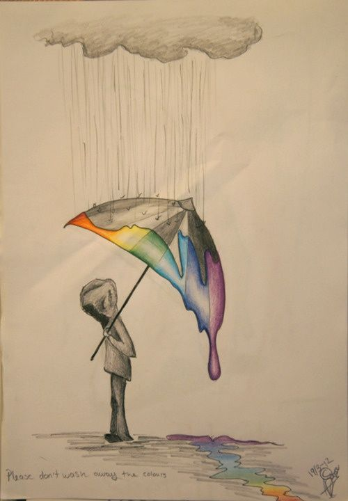 Sketch idea - Please don't wash away the colours in my already black and white world. (I didn't write that but still cool)