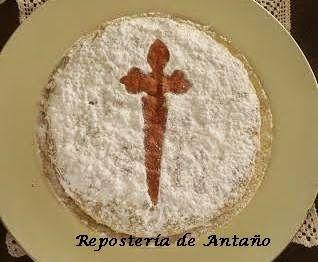REPOSTERÍA DE ANTAÑO: TARTA DE SANTIAGO O TORTA DE ALMENDRA