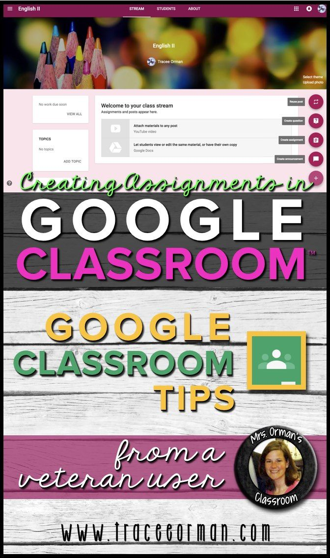 Tutorial: Create announcements and assignments (including new topics for tagging posts) in Google Classroom™