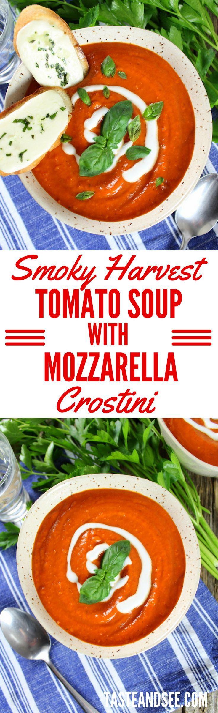 Smoky Harvest Tomato Soup with Mozzarella Crostini!  Smoky, hearty, & full of healthy goodness.   http://tasteandsee.com