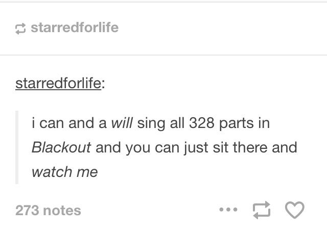 Yep. Blackout is my favorite of all of the songs.