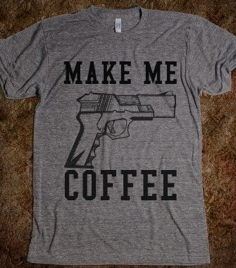 MAKE ME COFFEE - rockgoddesstees - Skreened T-shirts, Organic Shirts, Hoodies, Kids Tees, Baby One-Pieces and Tote Bags