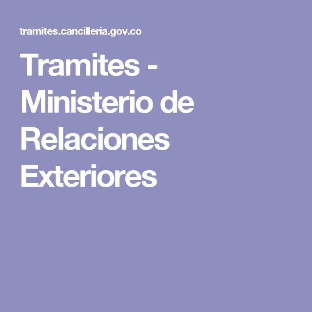 Tramites - Ministerio de Relaciones Exteriores