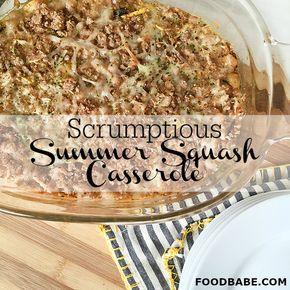 Scrumptious Summer Squash Casserole That's Actually Healthy!