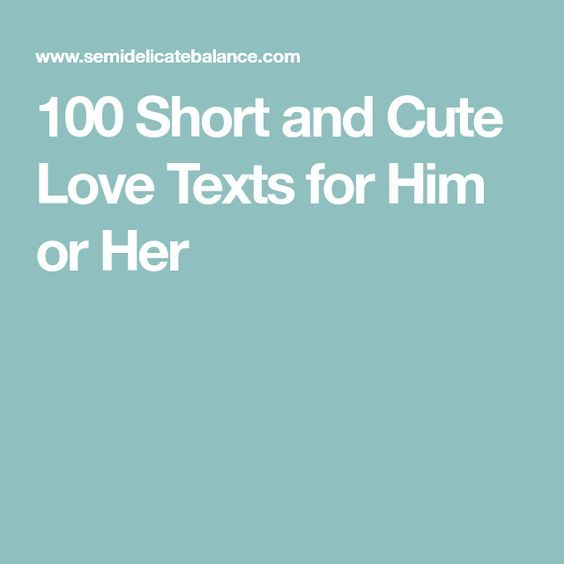 Quotes About Love For Him: The 25+ Best Cute Short Quotes Ideas On Pinterest