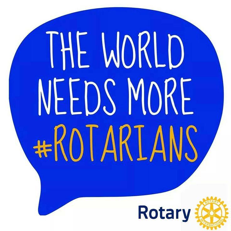 The World needs more #Rotarians #rotarystory