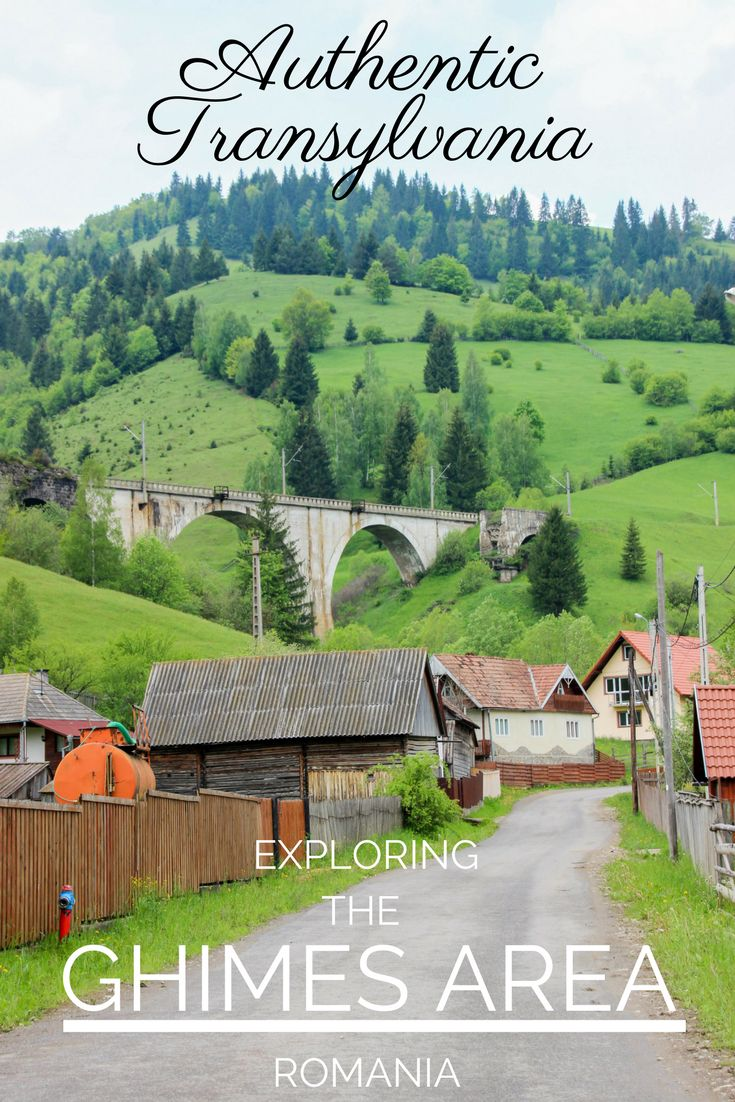 6 Ways to have an Authentic Experience in the Ghimes Area of Transylvania | ROMANIA