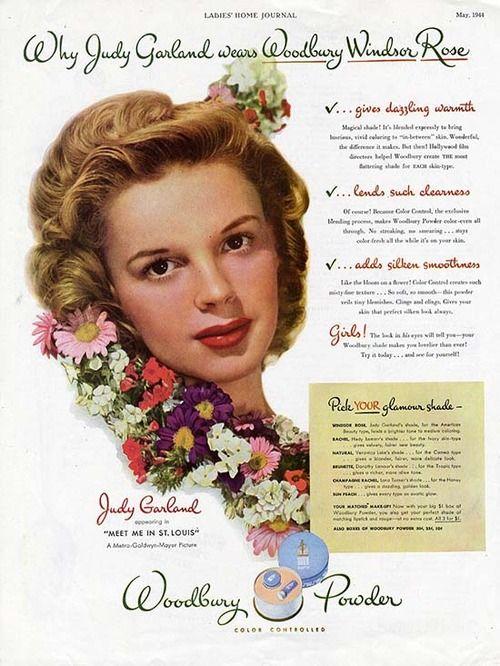 Judy Garland in a 1944 ad for Woodbury Powder. #vintage ...