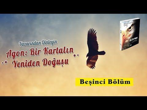 Video Kitap: Bir Kartalın Yeniden Doğuşu - 5.Bölüm