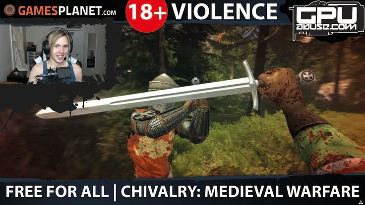 It's a Free For All! Chivalry: Medieval Warfare