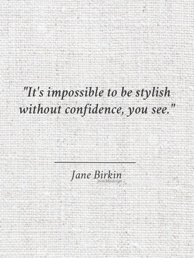 Style and Confidence | Jane Birkin via FrenchByDesign