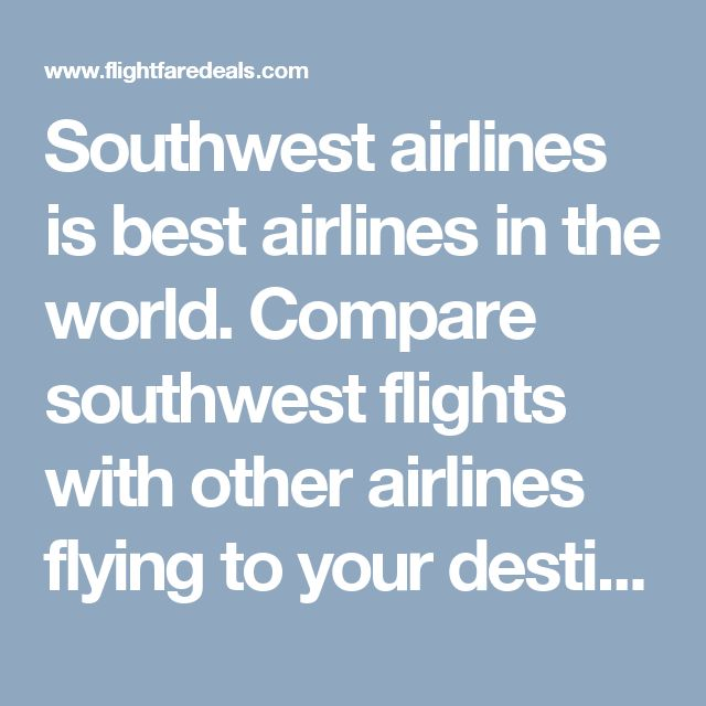 Southwest airlines is best airlines in the world. Compare southwest flights with other airlines flying to your destination and find the best fare. Book cheapest southwest airlines reservation with flightffaredeals. Flight fare deals is best airlines ticketing consoler in U.S.A provide low cost ticket for southwest airlines tickets. For any need call this toll free number +1-800-825-7035 or email us :- support@flightfaredeals.com