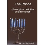 The Prince: The Original Definitive English Edition (Paperback)By Niccolò Machiavelli