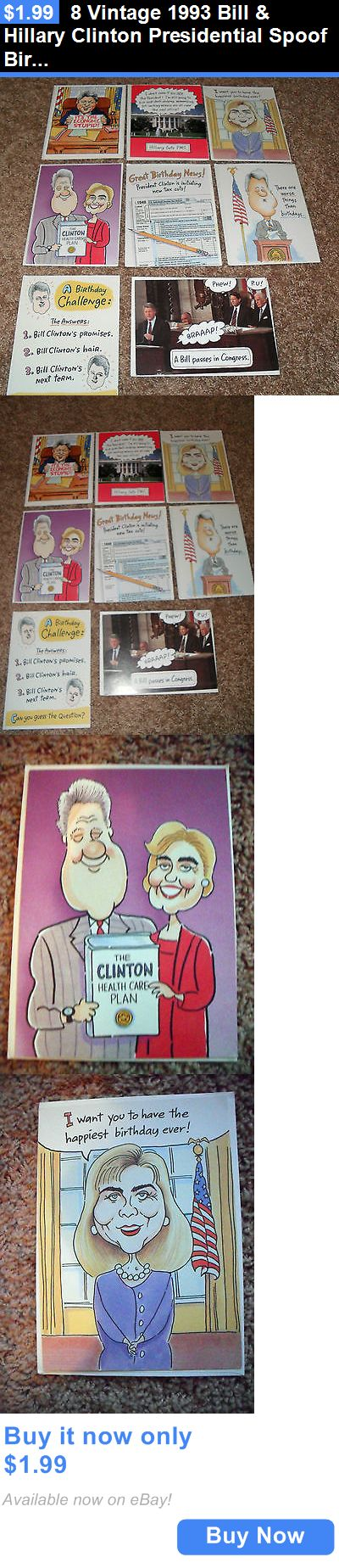 Bill Clinton: 8 Vintage 1993 Bill And Hillary Clinton Presidential Spoof Birthday Cards-Unused BUY IT NOW ONLY: $1.99