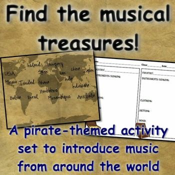 World Music Introduction: Pirates Find the Treasures! This is an excellent set of resources for exposing students to a wide variety of music from different cultures. Works great as an introduction or capstone to a world music unit, or as a stand-alone lesson. Powerpoints, video links, worksheets, and lesson ideas included.