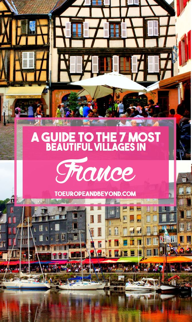 Where are the most charming and quaint villages in France? http://toeuropeandbeyond.com/the-7-most-beautiful-villages-in-france/