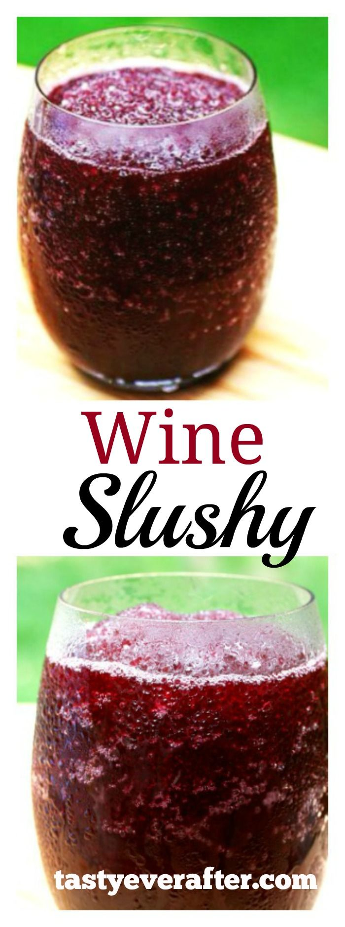 Wine Slushy- The BEST Wine Slushy recipe ever!!! Enjoy summer in a tasty glass.