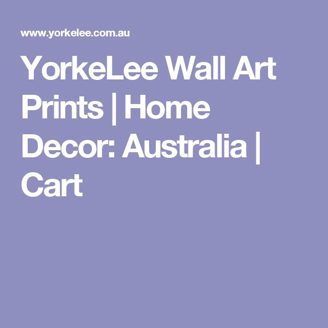 YorkeLee Wall Art Prints | Home Decor: Australia | Cart