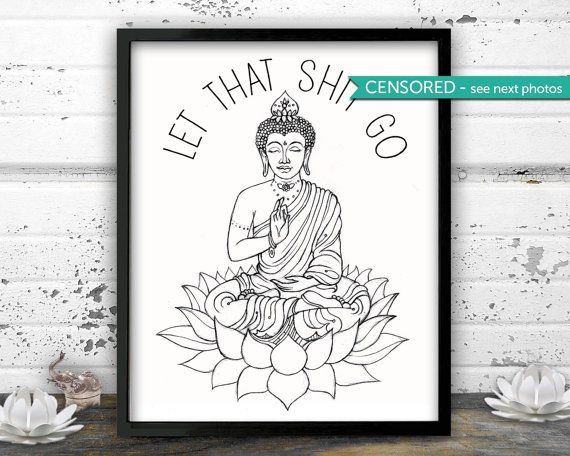 Yoga Let That Sh T Go Bathroom Decor Funny Art Meditation 8 5 X 11 11 X 14 Or 13x19 Inches