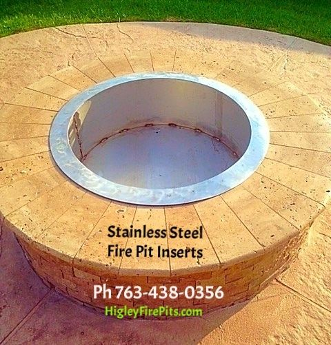 Stainless Steel Fire Pit Inserts There is no such thing as fire brick. If you do not have a fire pit liner you are throwing your money away. We make any custom size fire pit pit liner and have prety much all sizes on the shelf. www.HigleyFirepits.com www.HigsGarage.com