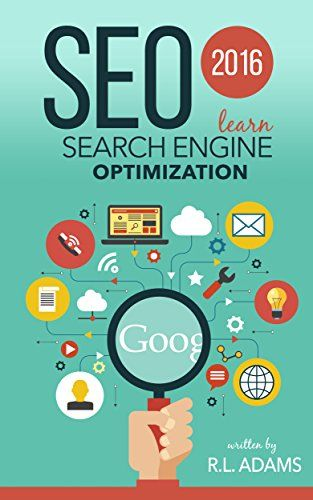 79 best search engine optimization images on pinterest inbound seo 2016 learn search engine optimization seo books series ebook rl adams fandeluxe Image collections