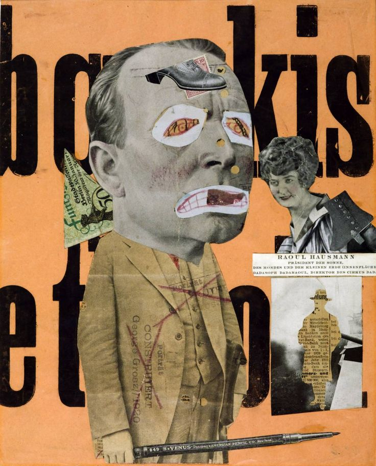 Raoul Hausmann. The Art Critic 1919-20. Hausmann, a founder member of the Berlin Dada group, developed photomontage as a tool of satire and political protest. The fragment of a German banknote behind the critic's neck suggests that he is controlled by capitalist forces. The words in the background are part of a poem poster made by Hausmann to be pasted on the walls of Berlin.