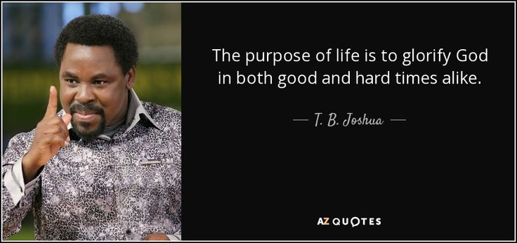 150 QUOTES FROM T. B. JOSHUA | A-Z Quotes
