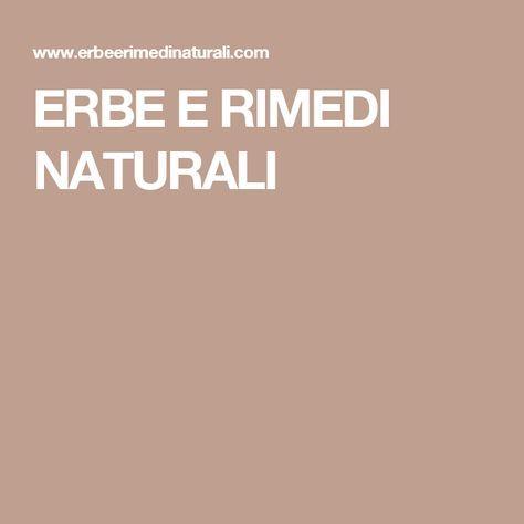 ERBE E RIMEDI NATURALI