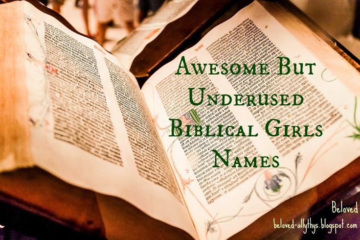 Beloved Baby Names: Awesome but Underused Girls Names In the Bible