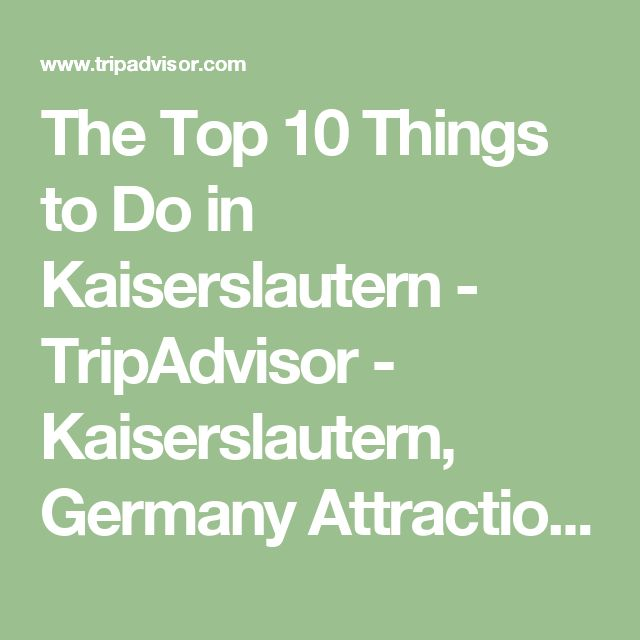 The Top 10 Things to Do in Kaiserslautern - TripAdvisor - Kaiserslautern, Germany Attractions - Find What to Do Today, This Weekend, or in November