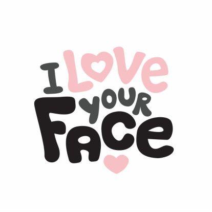 Een I love your face kaart voor Valentijnsdag of zomaar voor je vriend of vriendin met Engels typography design. Te vinden op: https://www.kaartje2go.nl/valentijnskaarten