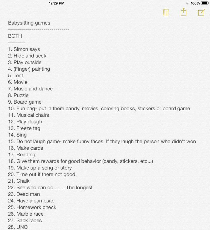 Baby sitting games you can do, numbers 1-28. My friend Emily Woodson came up with these ideas:)