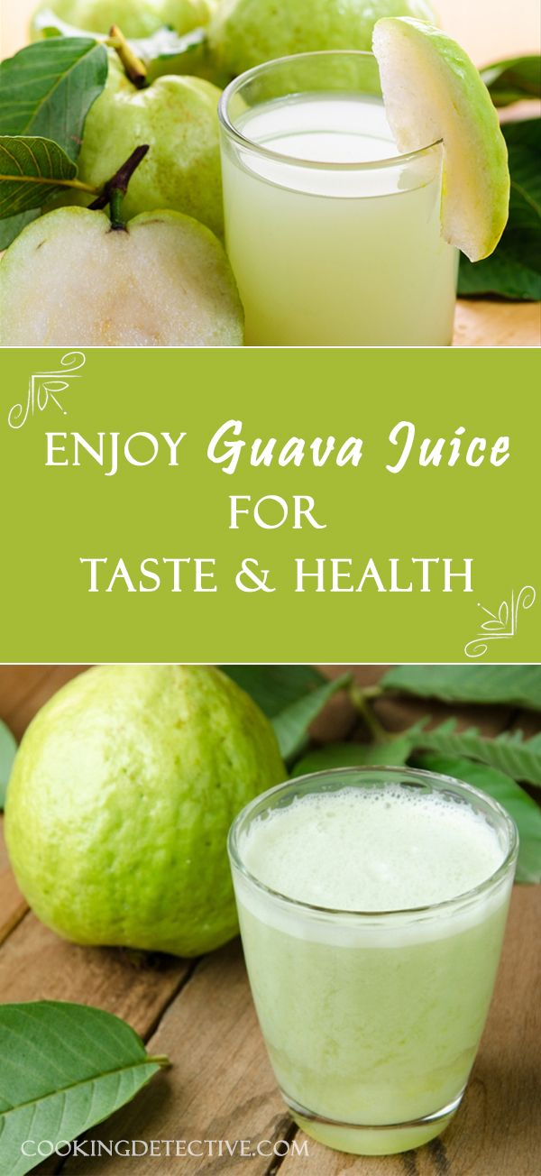 Do You Know What Guava Juice Can Do For You? Read Why you should include guavas in your diet, nutritional value and Guava juice recipes.