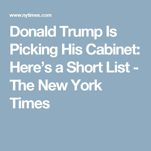 Donald Trump's Cabinet is Complete. Here's the Full List. | Donald ...