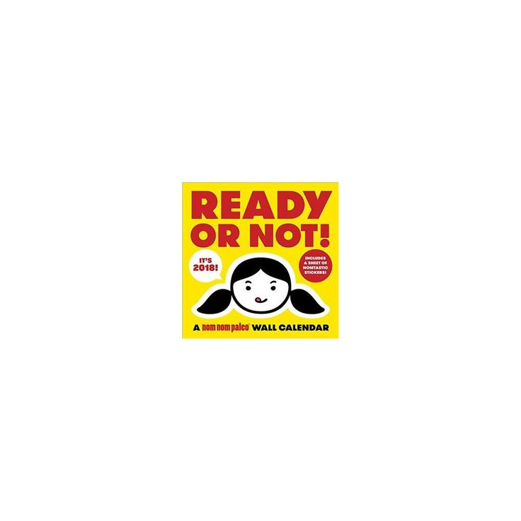 Ready or Not! a Nom Nom Paleo 2018 Calendar (Paperback) (Michelle Tam & Henry Fong)