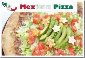 Fresh Mexican Pizza for Healthy Kids | Recipes