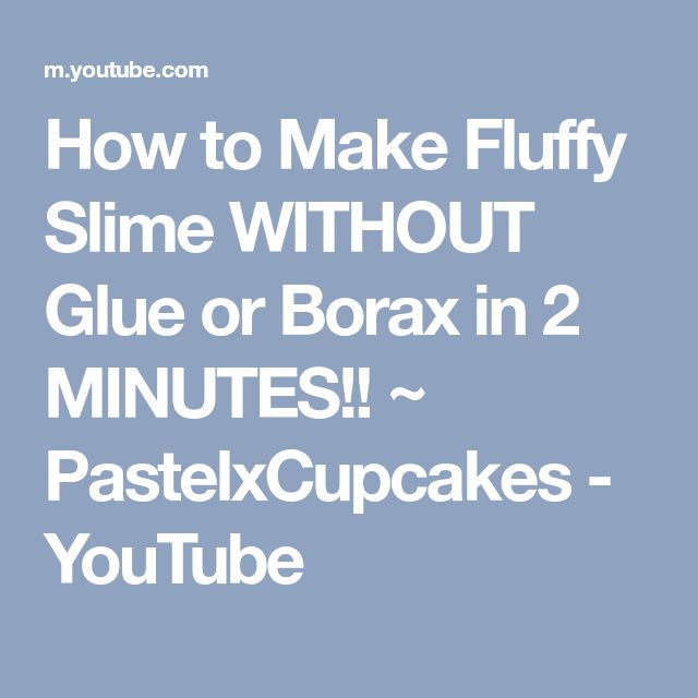 25 unique fluffy slime without glue ideas on pinterest slime how to make fluffy slime without glue or borax in 2 minutes pastelxcupcakes ccuart Choice Image