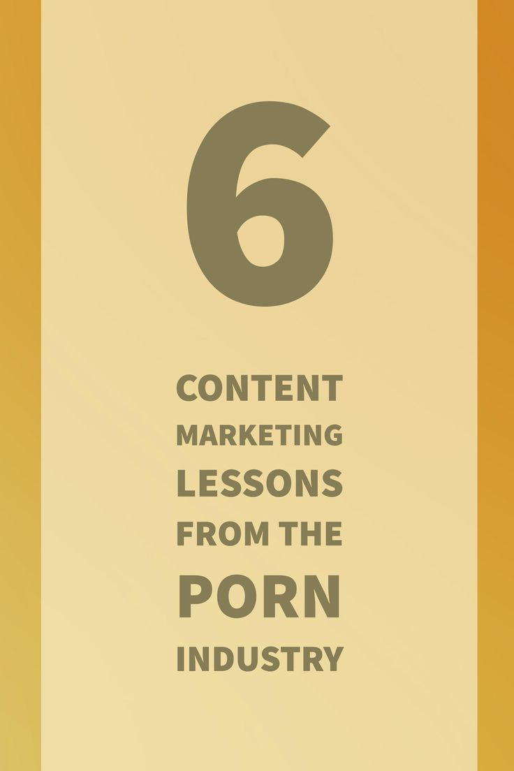 Content Marketing: Click the pin to find out why porn sites are absolute geniuses when it comes to marketing.   Content Marketing   Storytelling Marketing   Porn Industry Marketing