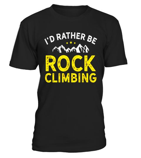 """# I'd Rather Be Rock Climbing Shirt .  Special Offer, not available in shops      Comes in a variety of styles and colours      Buy yours now before it is too late!      Secured payment via Visa / Mastercard / Amex / PayPal      How to place an order            Choose the model from the drop-down menu      Click on """"Buy it now""""      Choose the size and the quantity      Add your delivery address and bank details      And that's it!      Tags: This rock climbing shirt will go great with all…"""