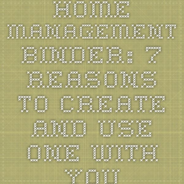 Home Management Binder: 7 Reasons To Create And Use One With Your Family