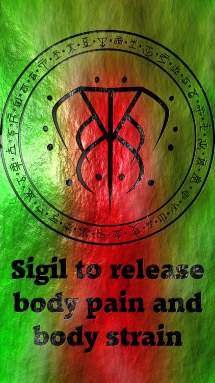 Sigil to release body pain and body strain Requested by anonymous