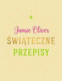 Świąteczne przepisy - Oliver Jamie za 89,99 zł | Książki empik.com